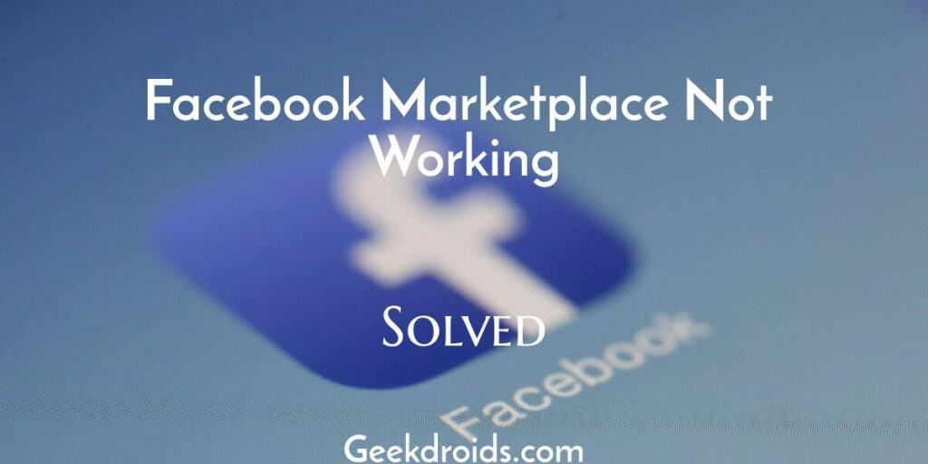 facebook_marketplace_not_working_festured_mg