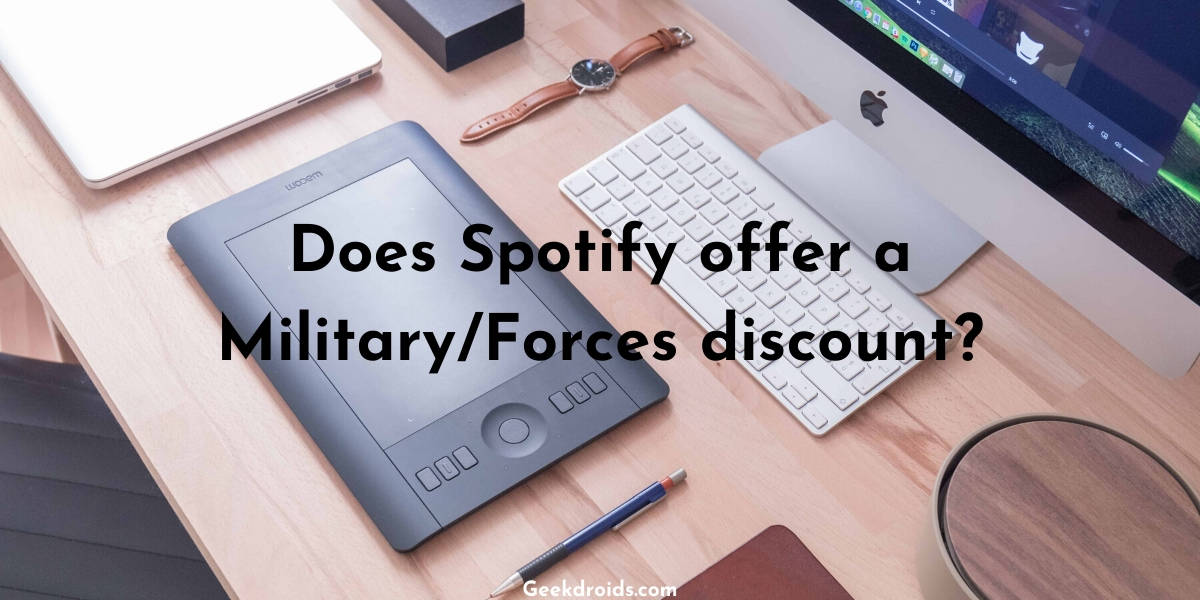 Does Spotify offer a military/Forces discount?