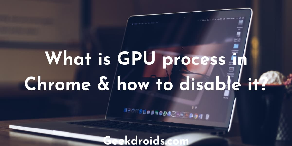 gpu_process_chrome_featured_img