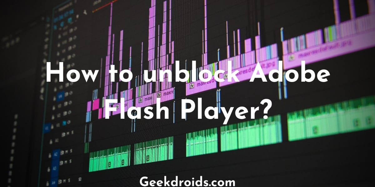 unblock_adobe_flash_player_featured_img
